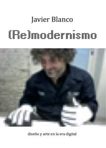 (Re) modernism, 2012